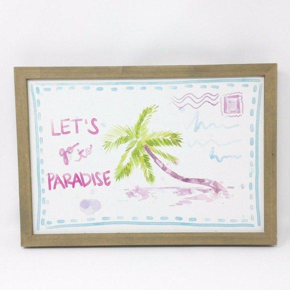 15 X 10 Let's Go To Paradise Beach Wall Decor Art